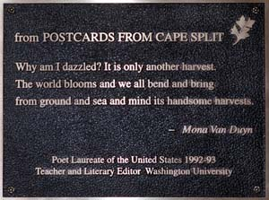 A plaque in recognition of Mona Van Duyn was hung, by coincidence, on Dec. 1, the day she died. The plaque hangs outside Duncker Hall, home of the Department of English, next to one honoring the University's other U.S. poet laureate, Howard Nemerov.