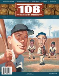 Gerald Early's column on the diminishing ranks of African-Americans in Major League Baseball appears in the spring issue of 108, a new magazine devoted to the role of baseball in American history and culture.