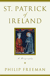 Biography of St. Patrick is due out just in time for the patron saint of Ireland's feast day, March 17.