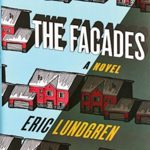 Eric Lundgren, The Facades