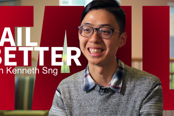 Fail Better: Kenneth Sng