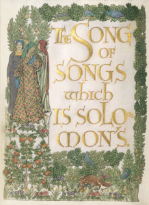 """The Song of Solomon"" (Chelsea: Ashendene Press, 1902) is on view in the Newman Tower of Collections and Explorations, Level 1."