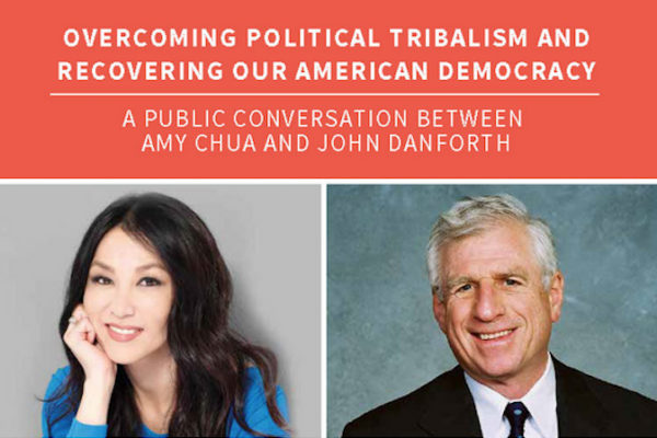 Chua, Danforth to discuss political tribalism Sept. 12