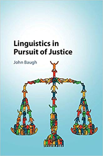 Book cover for Linguistics in Pursuit of Justice by John Baugh
