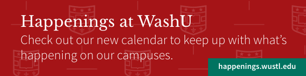 Happenings at WashU graphic