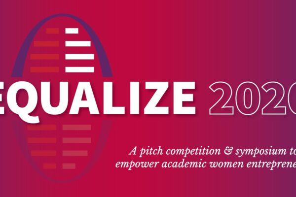 Equalize 2020: Empowering academic women entrepreneurs