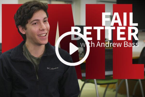 Fail Better: AndrewBass