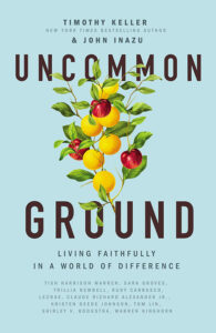 Book jacket for Uncommon Ground: Living Faithfully in a World of Difference