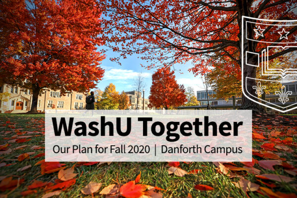 Washington University announces plans for fall semester