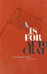 A is for Autocrat