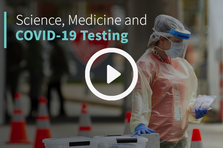 Science, Medicine and COVID-19 Testing