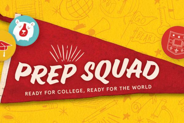 Prep squad
