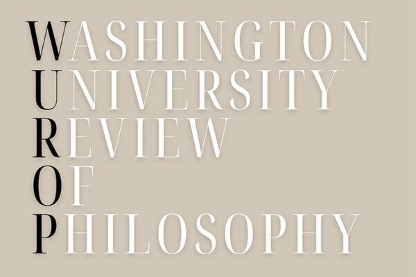 Washington University Review of Philosophy launches